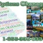 Intervention And Drug Rehabilitation For Addicts In Alberta And BC  | Options Okanagan Treatment Center